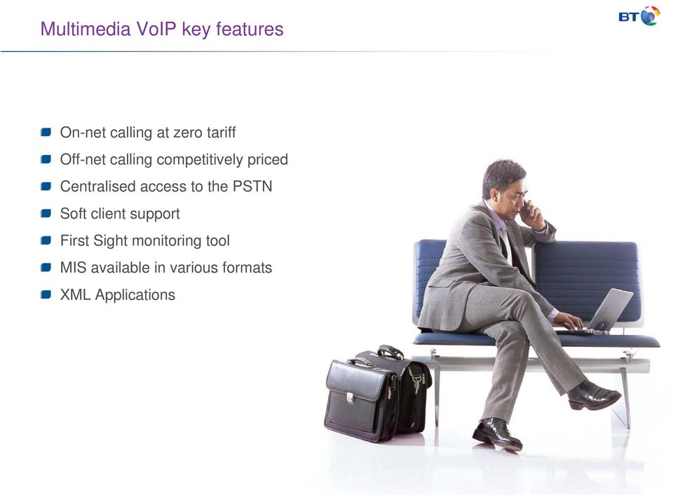 access to the PSTN Soft client support First Sight
