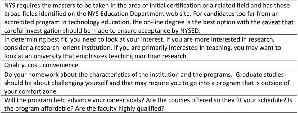 NYSED. In determining best fit, you need to look at your interest. If you are more interested in research, consider a research orient institution.