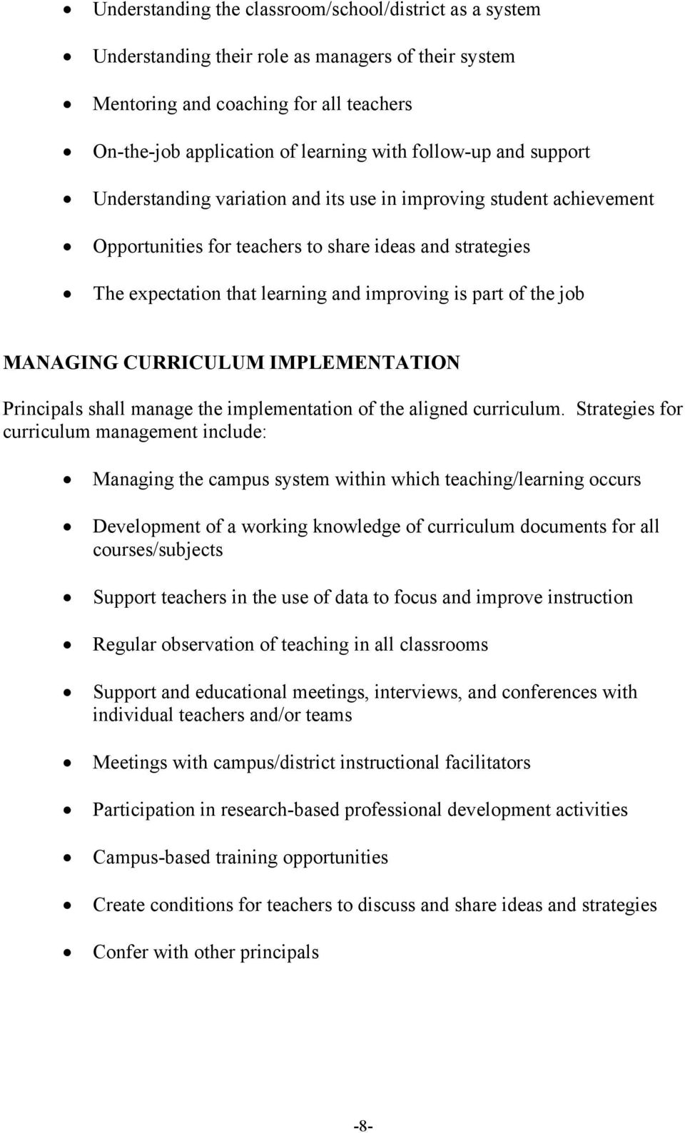 job MANAGING CURRICULUM IMPLEMENTATION Principals shall manage the implementation of the aligned curriculum.