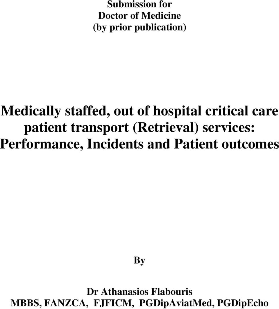 transport (Retrieval) services: Performance, Incidents and