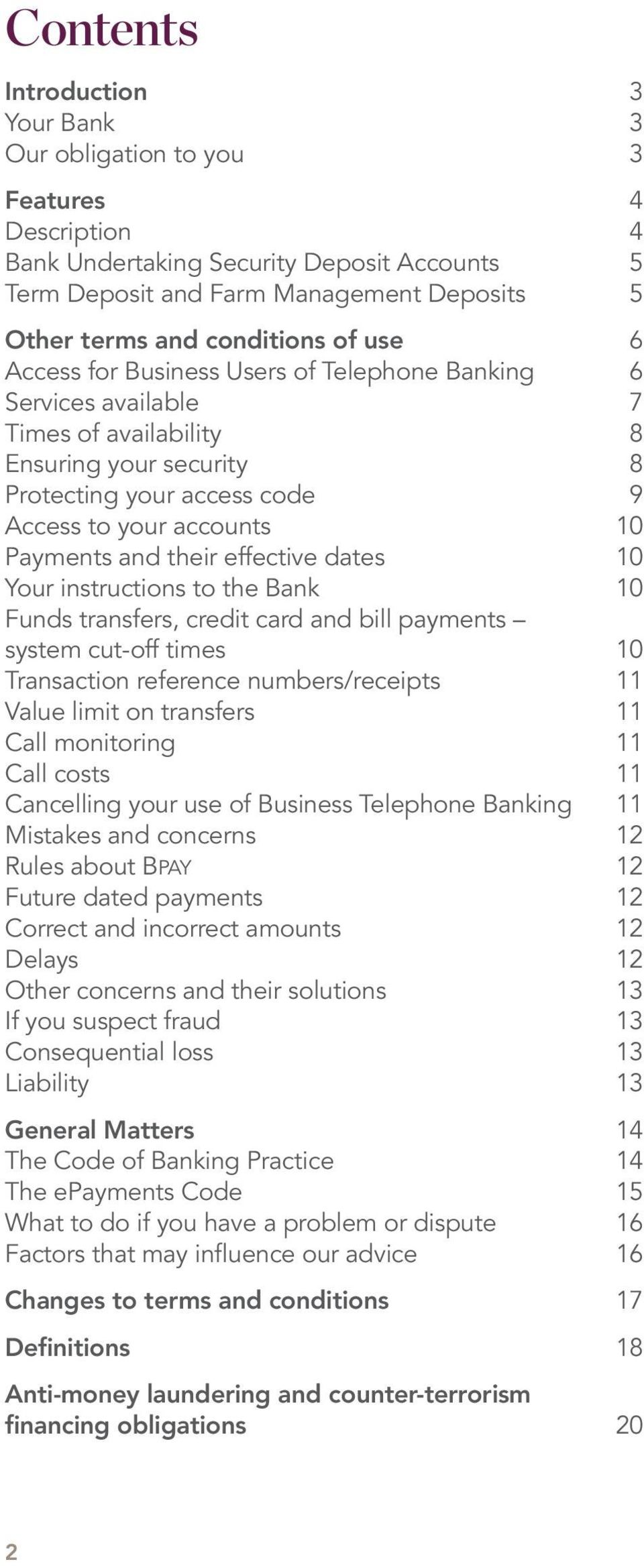 Payments and their effective dates 10 Your instructions to the Bank 10 Funds transfers, credit card and bill payments system cut-off times 10 Transaction reference numbers/receipts 11 Value limit on