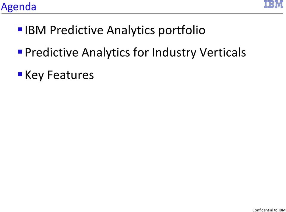 Predictive Analytics for