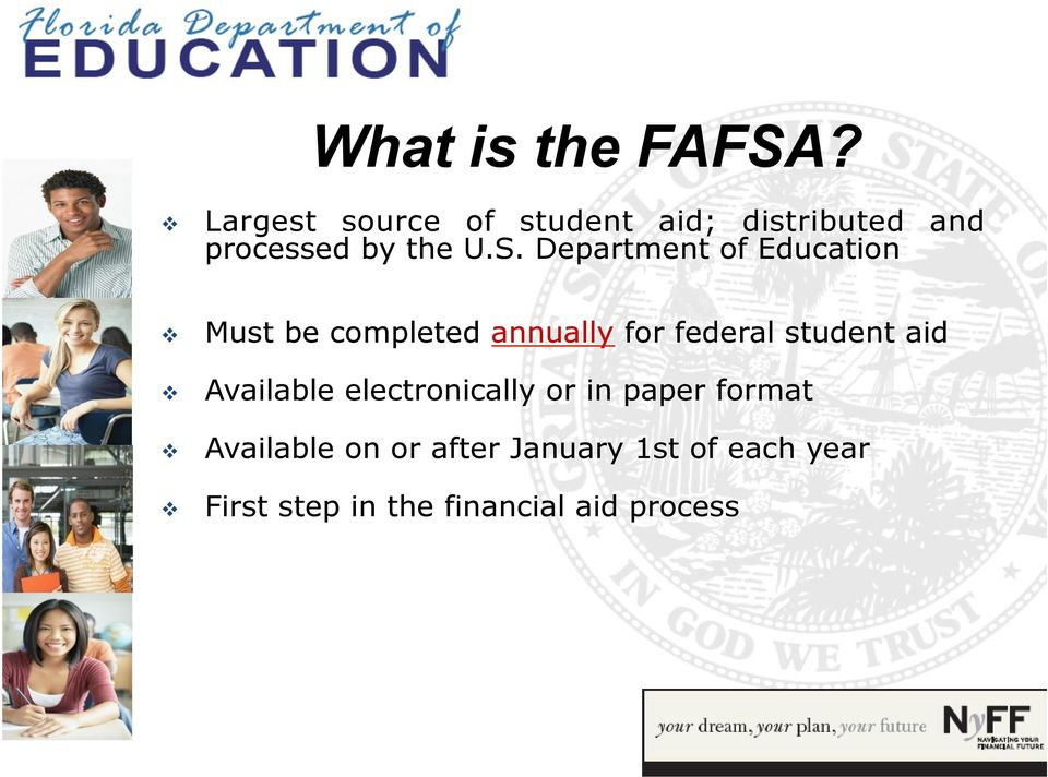 Department of Education Must be completed annually for federal student