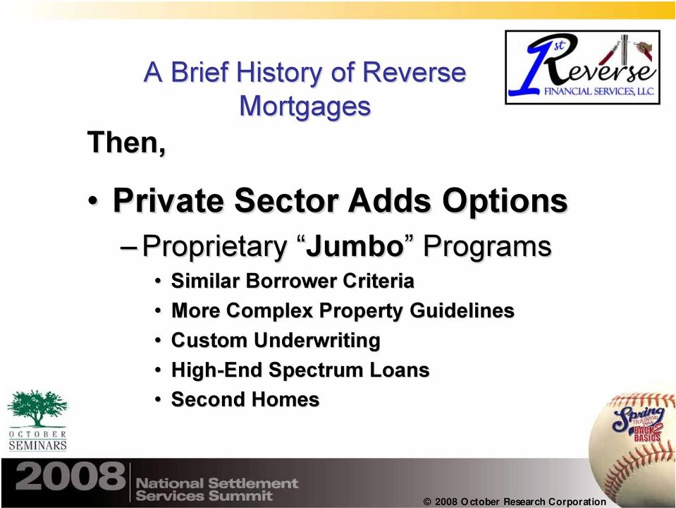 Similar Borrower Criteria More Complex Property
