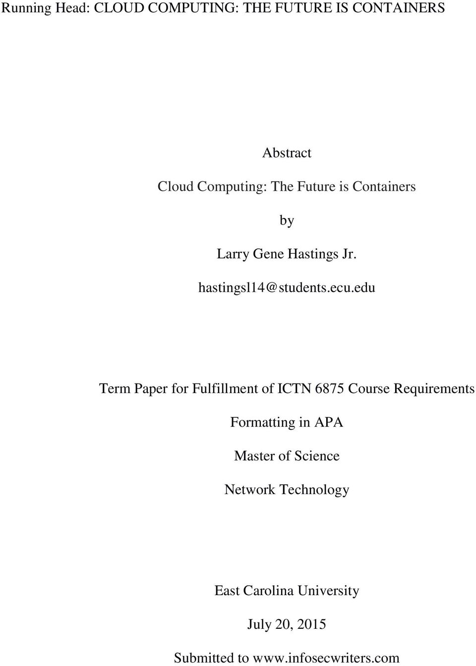 edu Term Paper for Fulfillment of ICTN 6875 Course Requirements Formatting in APA