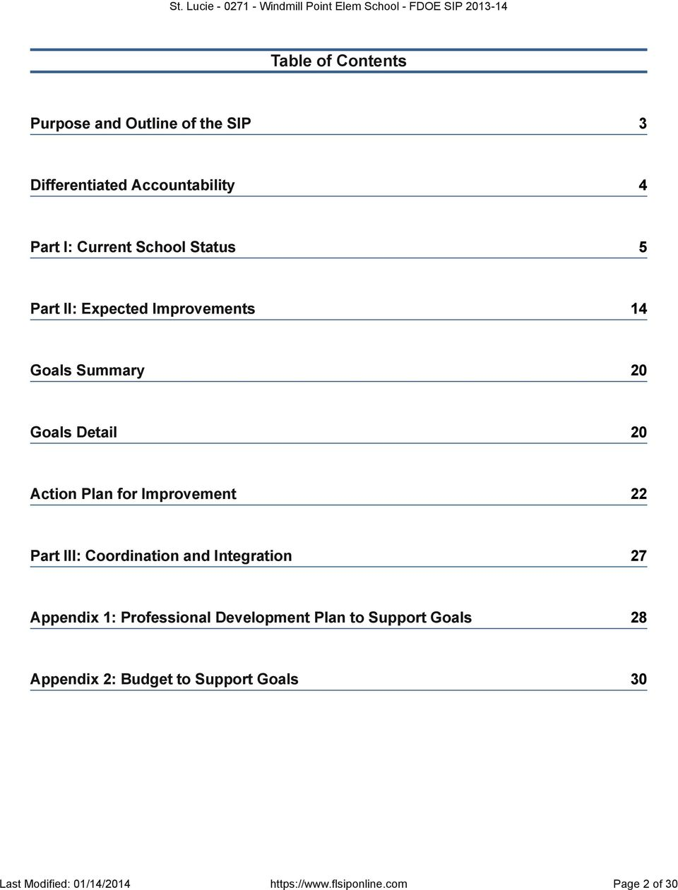 22 Part III: Coordination and Integration 27 Appendix 1: Professional Development Plan to Support Goals