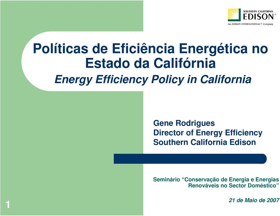Efficiency Southern California Edison Seminário Conservação de