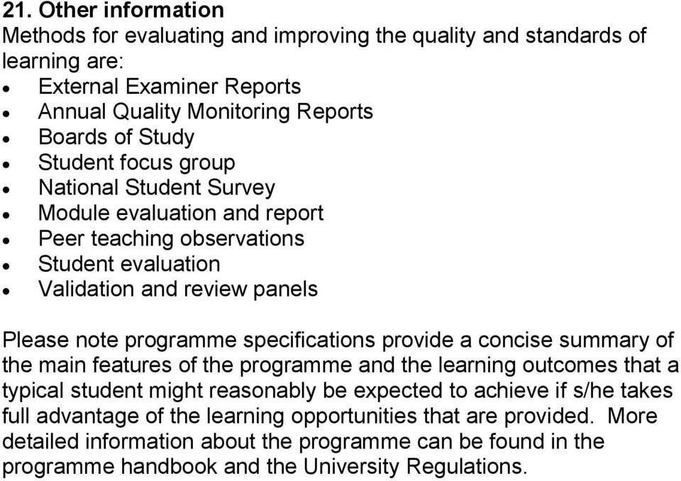 specifications provide a concise summary of the main features of the programme and the learning outcomes that a typical student might reasonably be expected to achieve if s/he