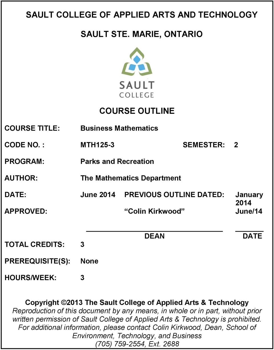 3 DEAN DATE PREREQUISITE(S): None HOURS/WEEK: 3 Copyright 2013 The Sault College of Applied Arts & Technology Reproduction of this document by any means, in whole or in part,