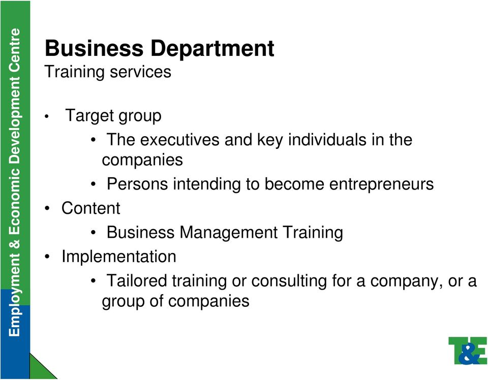 to become entrepreneurs Business Management Training