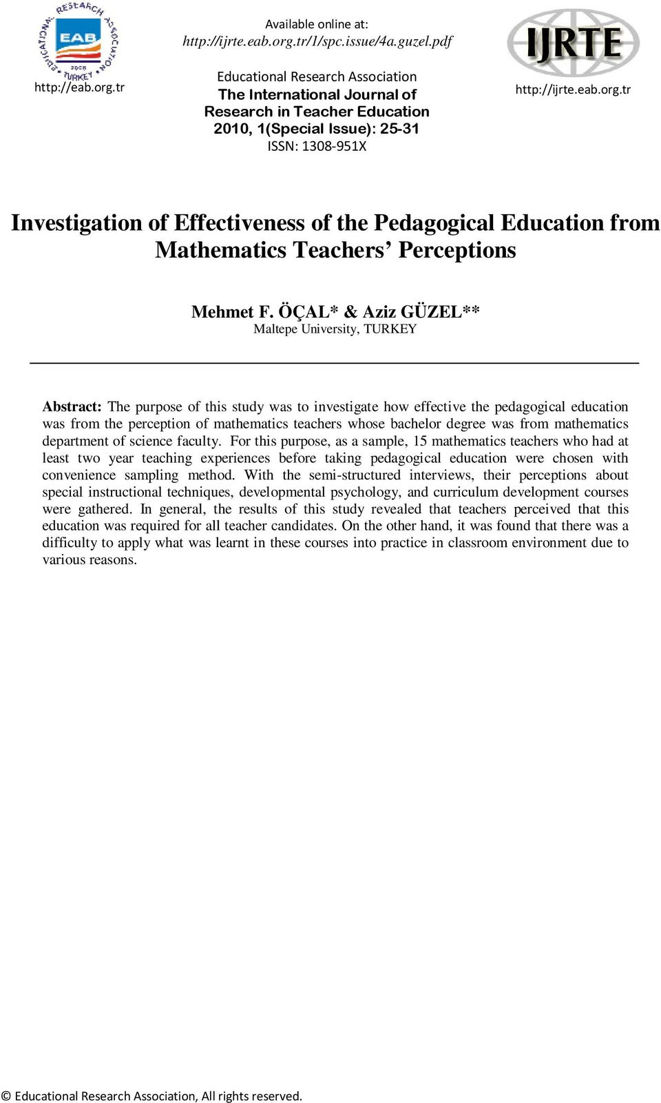 tr Investigation of Effectiveness of the Pedagogical Education from Mathematics Teachers Perceptions Mehmet F.