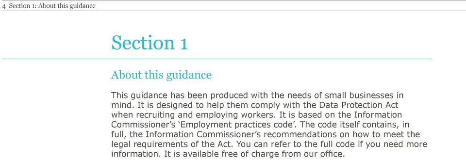 It is based on the Information Commissioner s Employment practices code.