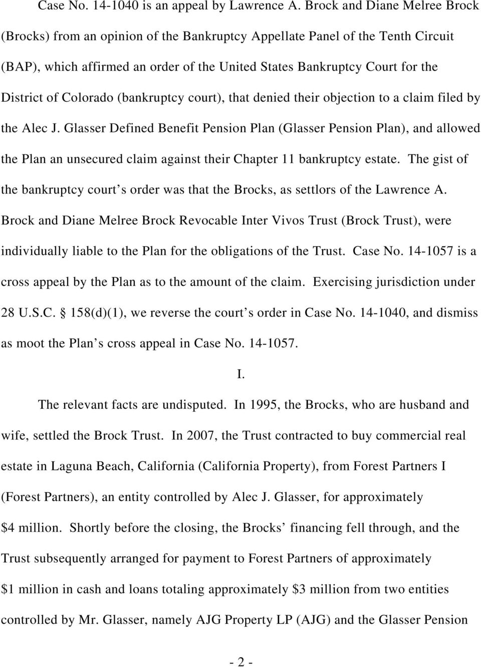 Colorado (bankruptcy court), that denied their objection to a claim filed by the Alec J.
