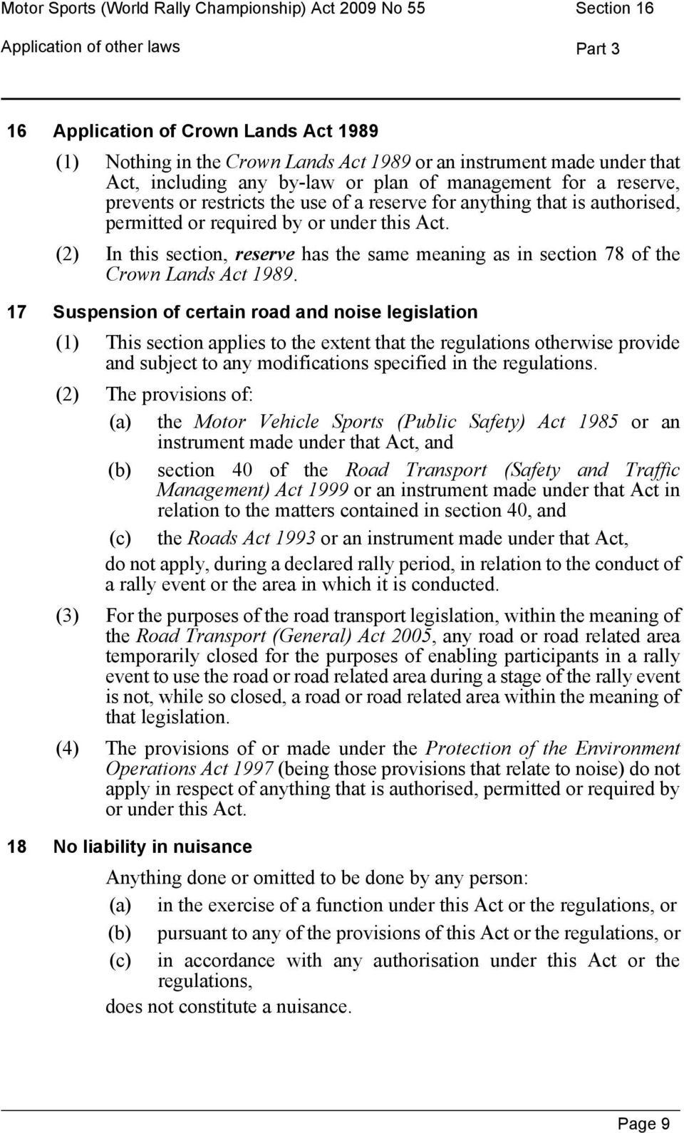 (2) In this section, reserve has the same meaning as in section 78 of the Crown Lands Act 1989.