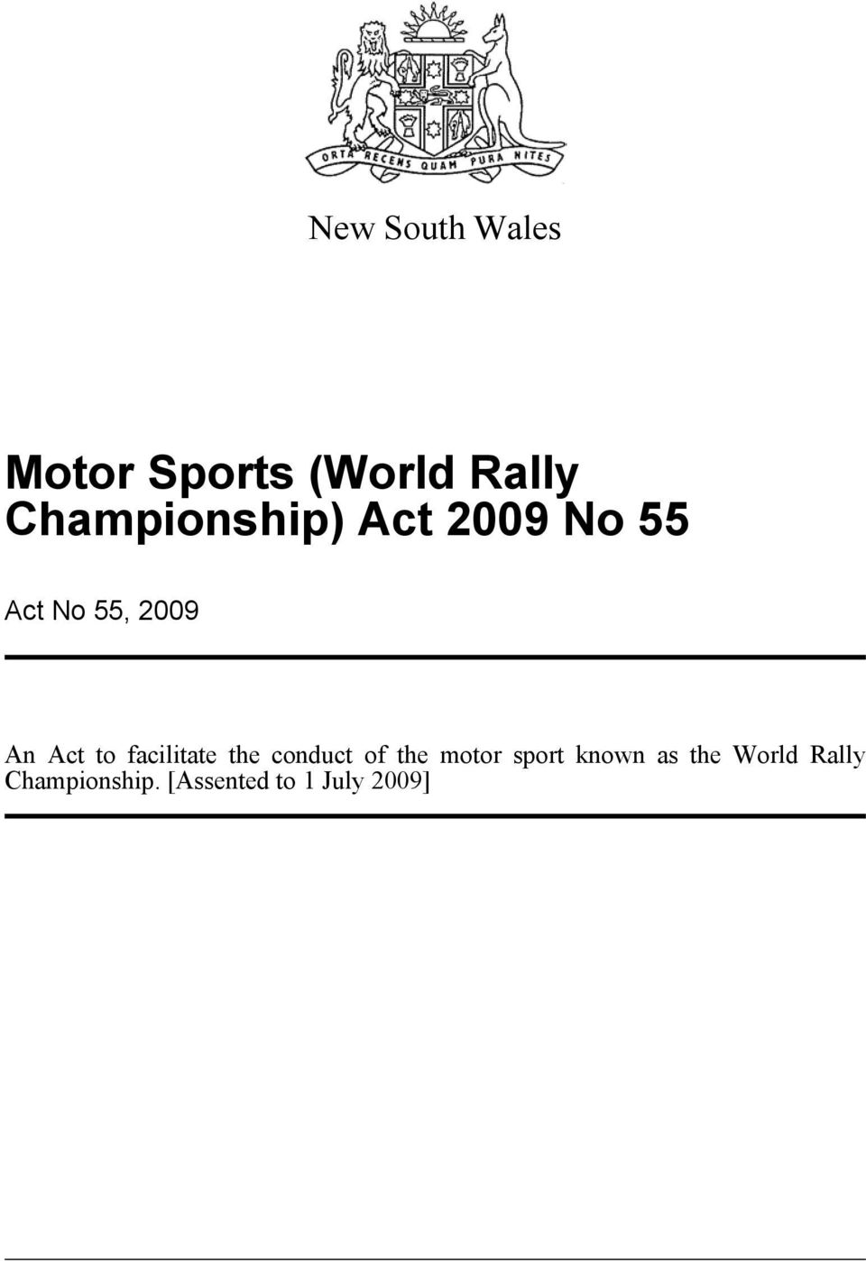 Act to facilitate the conduct of the motor sport