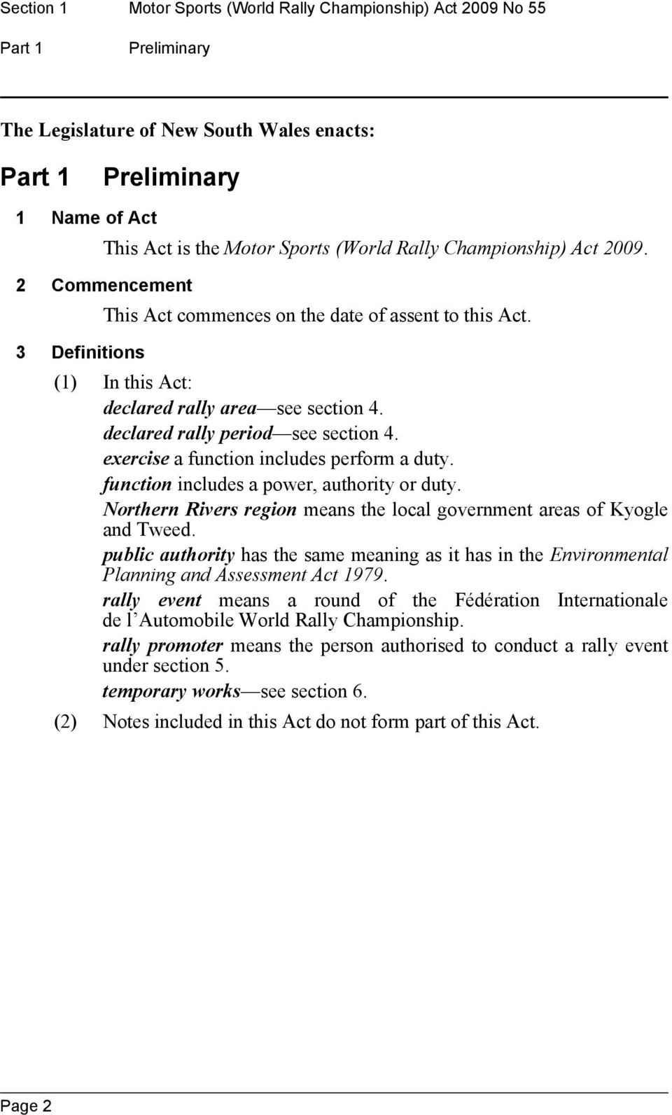declared rally period see section 4. exercise a function includes perform a duty. function includes a power, authority or duty.