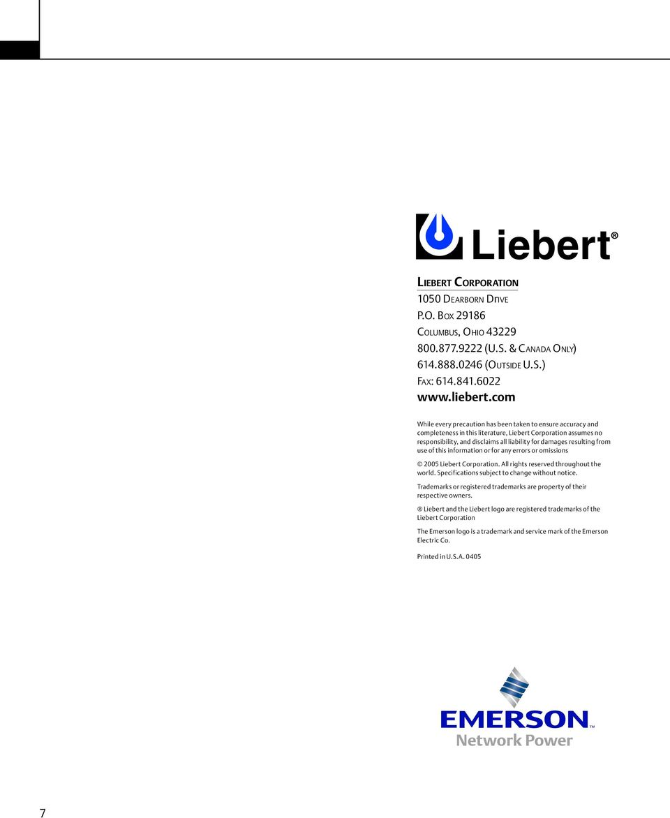 use of this information or for any errors or omissions 2005 Liebert Corporation. All rights reserved throughout the world. Specifications subject to change without notice.
