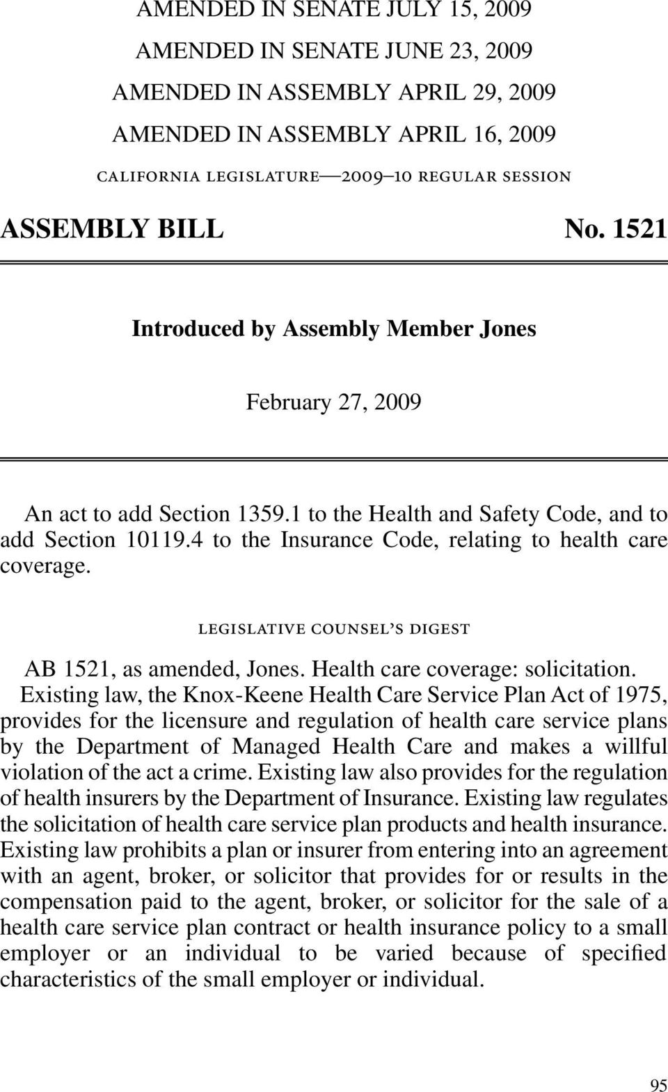 legislative counsel s digest AB, as amended, Jones. Health care coverage: solicitation.
