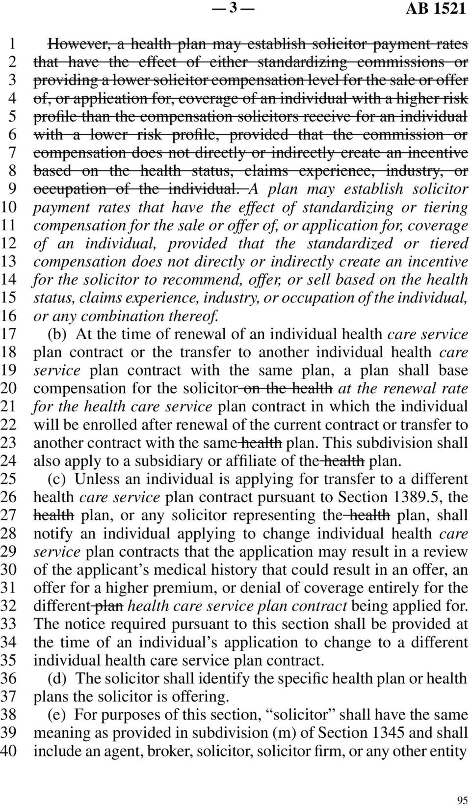 or based on the health status, claims experience, industry, or occupation of the individual.