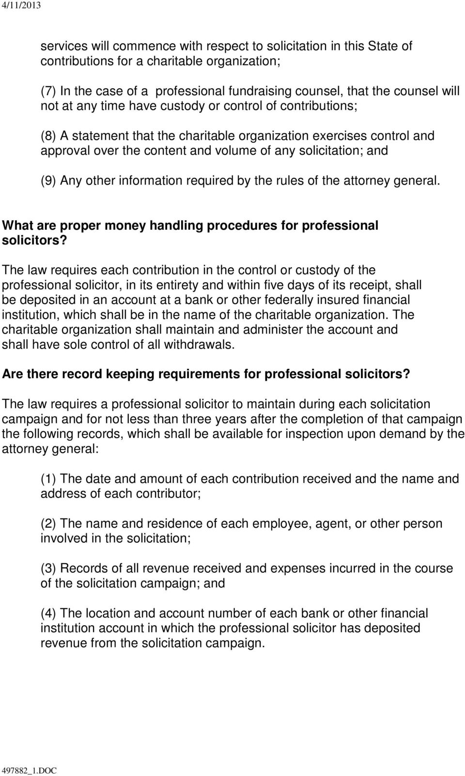 information required by the rules of the attorney general. What are proper money handling procedures for professional solicitors?