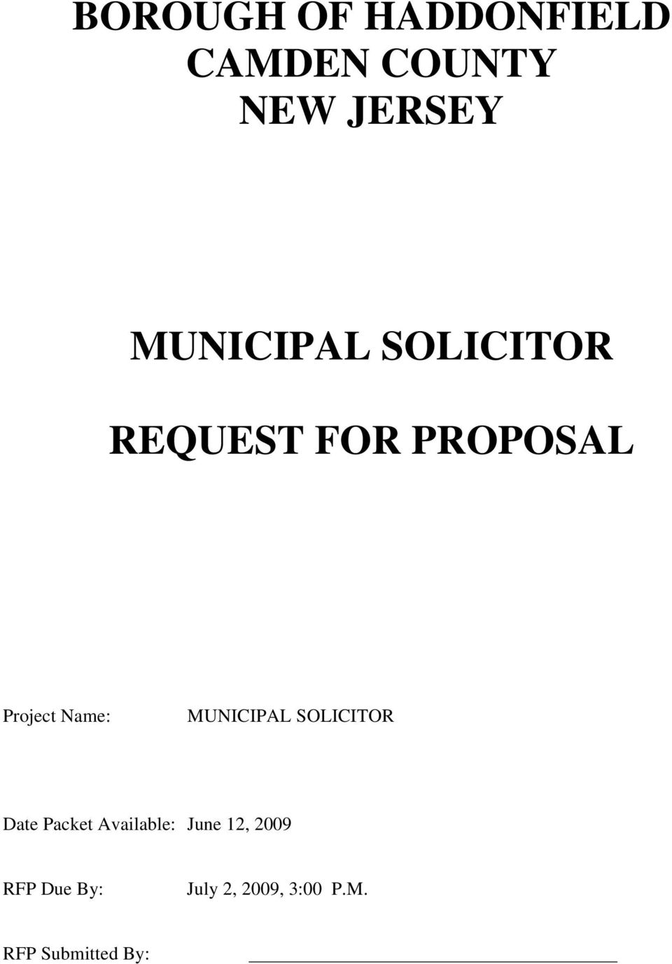 Name: MUNICIPAL SOLICITOR Date Packet Available: June