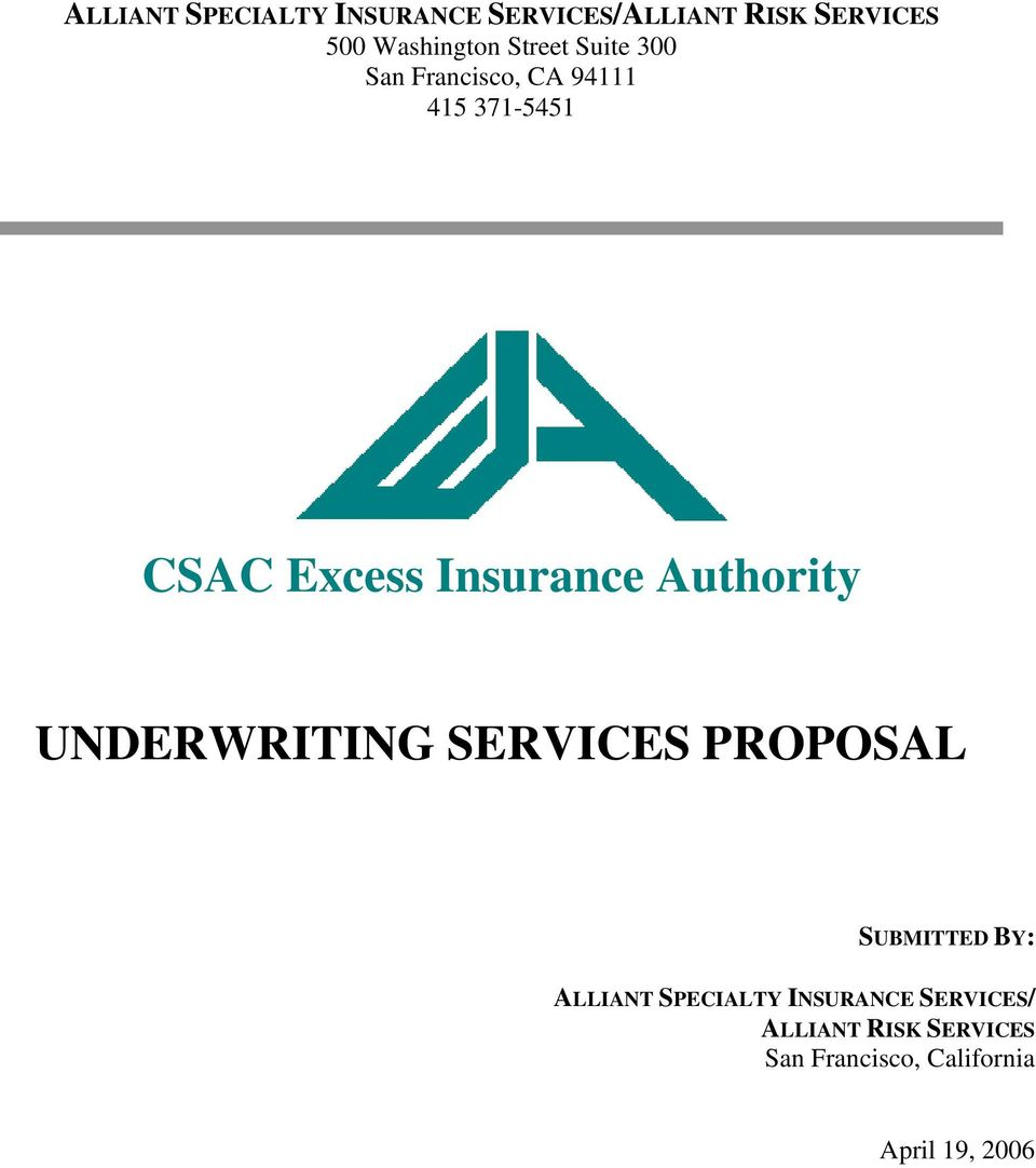 Authority UNDERWRITING SERVICES PROPOSAL SUBMITTED BY: ALLIANT SPECIALTY