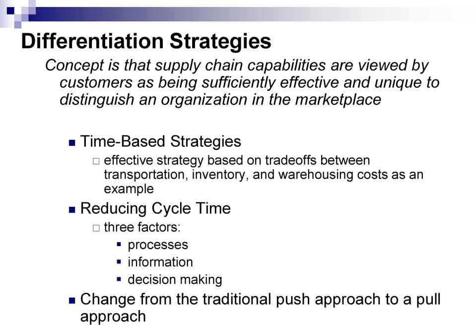 effective strategy based on tradeoffs between transportation, inventory, and warehousing costs as an example