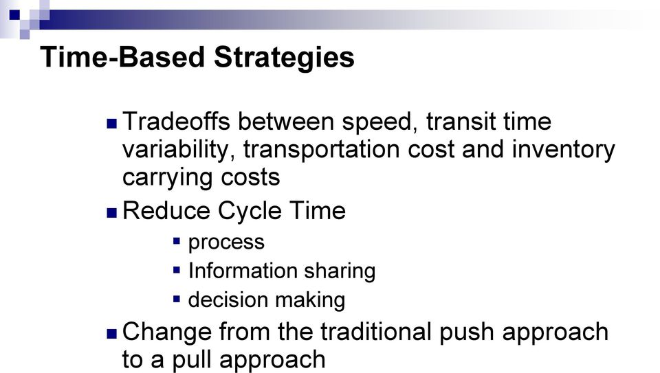 costs Reduce Cycle Time process Information sharing decision