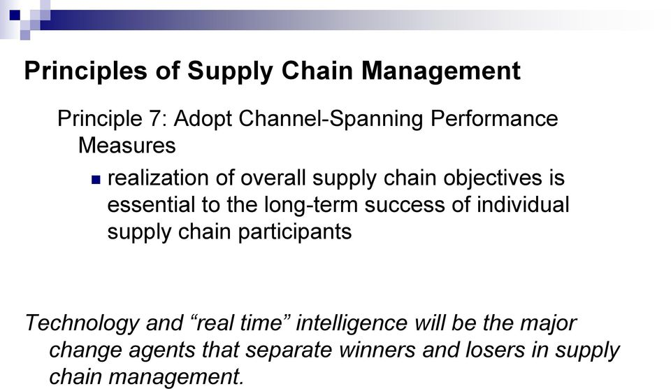 success of individual supply chain participants Technology and real time intelligence