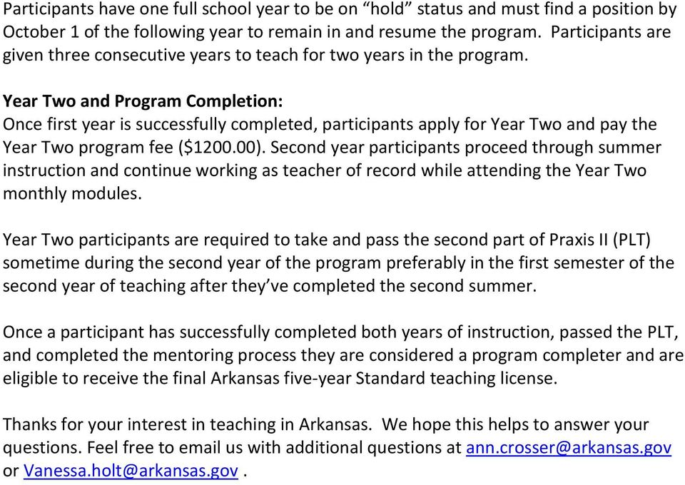 Year Two and Program Completion: Once first year is successfully completed, participants apply for Year Two and pay the Year Two program fee ($1200.00).