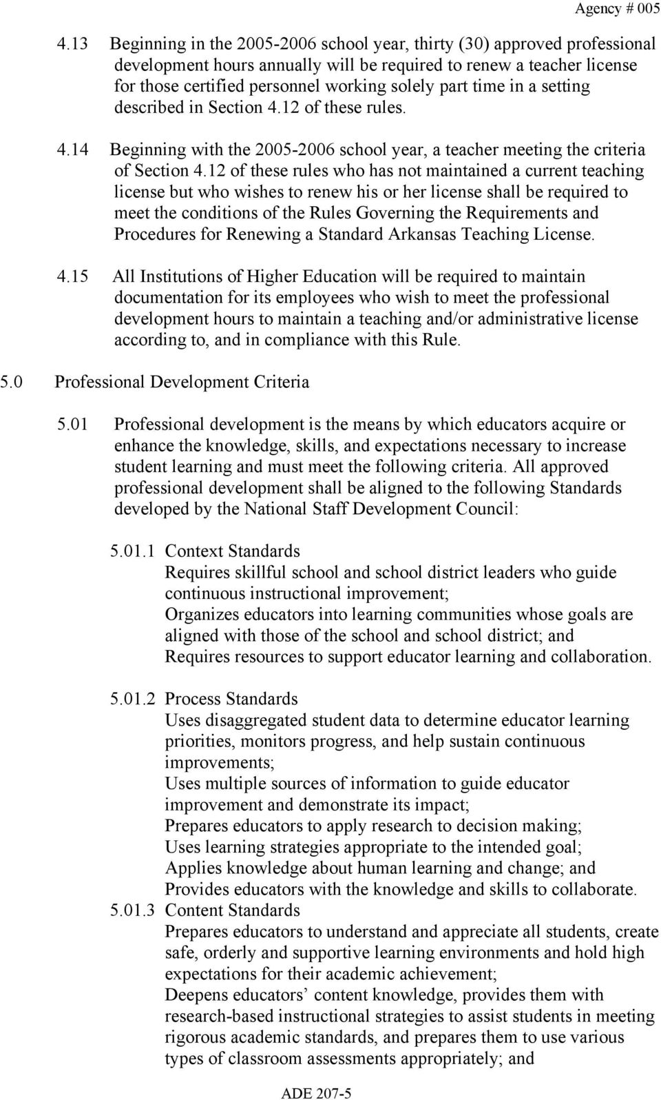 time in a setting described in Section 4.12 of these rules. 4.14 Beginning with the 2005-2006 school year, a teacher meeting the criteria of Section 4.