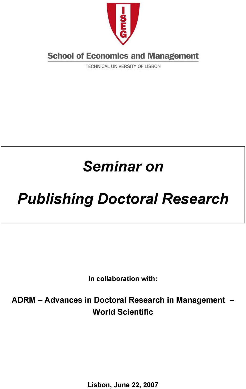 Advances in Doctoral Research in