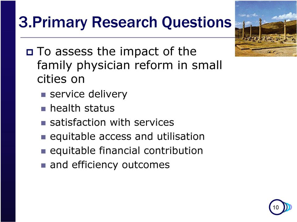 health status satisfaction with services equitable access and