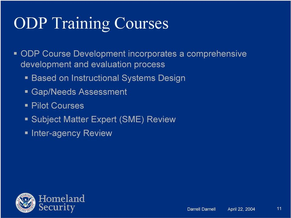Instructional Systems Design Gap/Needs Assessment Pilot Courses