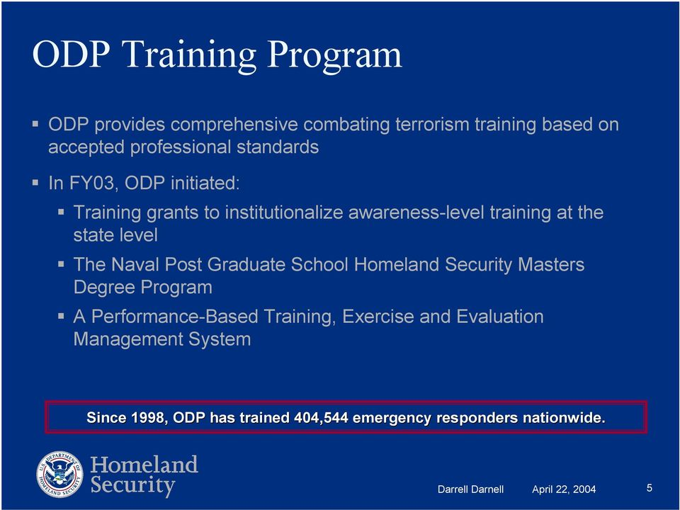 The Naval Post Graduate School Homeland Security Masters Degree Program A Performance Based Training, Exercise and