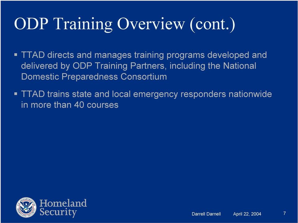 ODP Training Partners, including the National Domestic Preparedness
