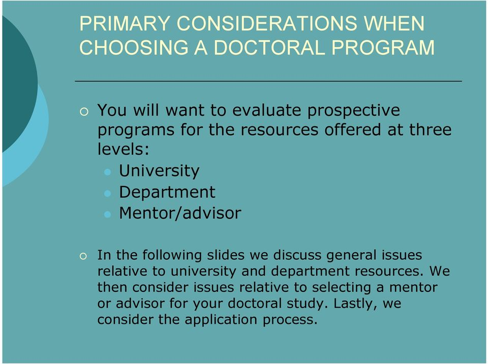 we discuss general issues relative to university and department resources.