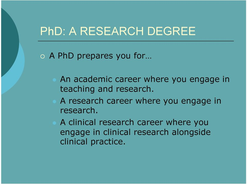 A research career where you engage in research.