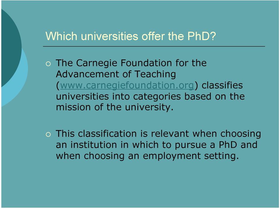org) classifies universities into categories based on the mission of the