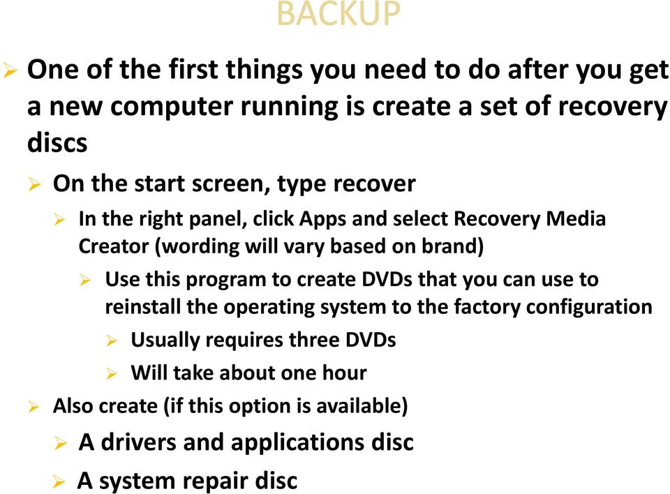 this program to create DVDs that you can use to reinstall the operating system to the factory configuration Usually requires