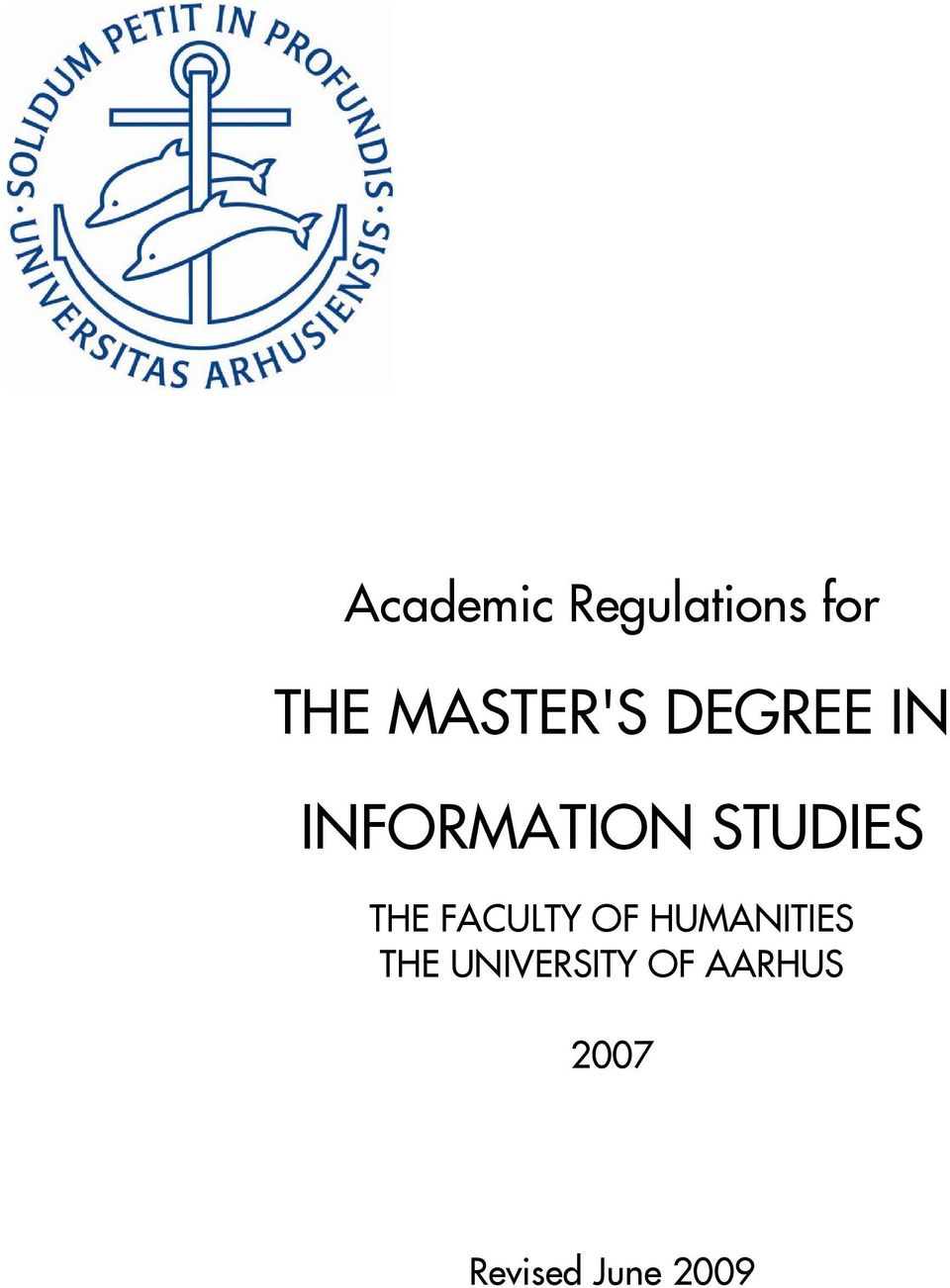 STUDIES THE FACULTY OF HUMANITIES