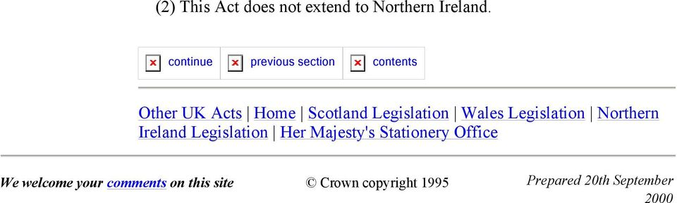 Legislation Wales Legislation Northern Ireland Legislation Her Majesty's