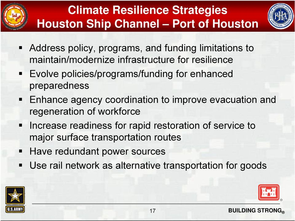 agency coordination to improve evacuation and regeneration of workforce Increase readiness for rapid restoration of