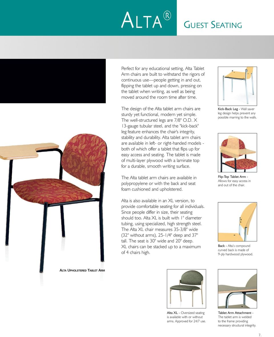 "X 13-gauge tubular steel, and the ""kick-back"" leg feature enhances the chair's integrity, stability and durability."