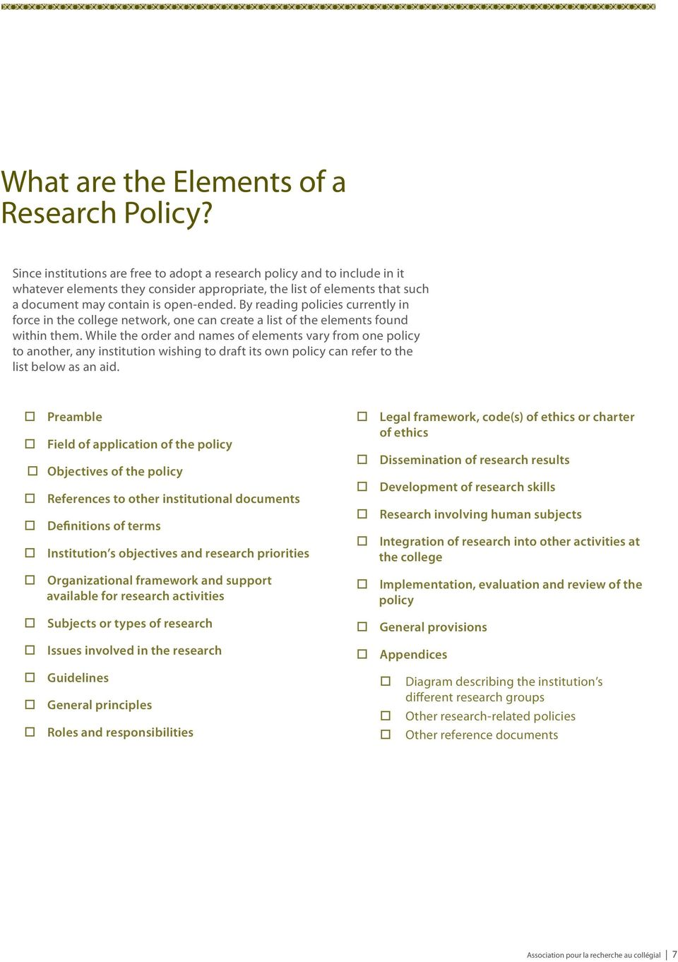 By reading policies currently in force in the college network, one can create a list of the elements found within them.