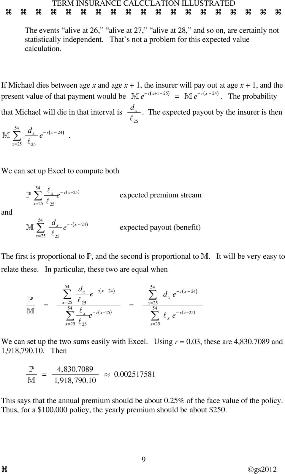 The probabiity that Michae wi die in that interva is d e 54 r( 24) M. = d.