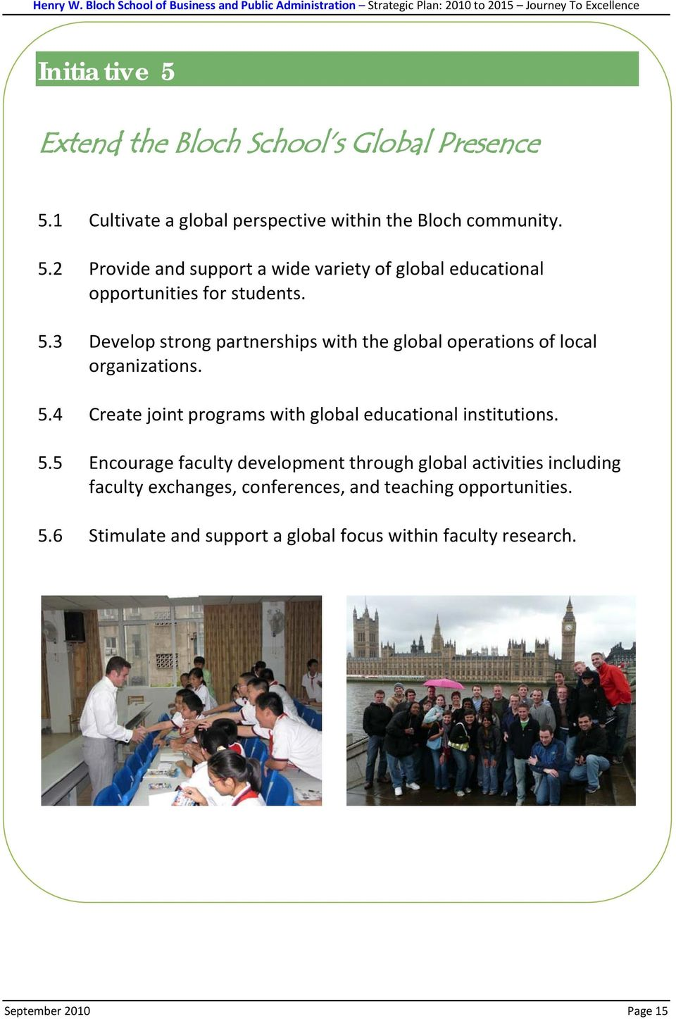 4 Create joint programs with global educational institutions. 5.