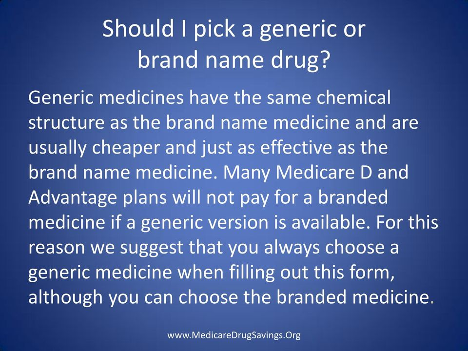 as effective as the brand name medicine.