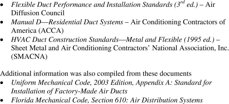 Standards Metal and Flexible (1995 ed.) Sheet Metal and Air Conditioning Contractors National Association, Inc.