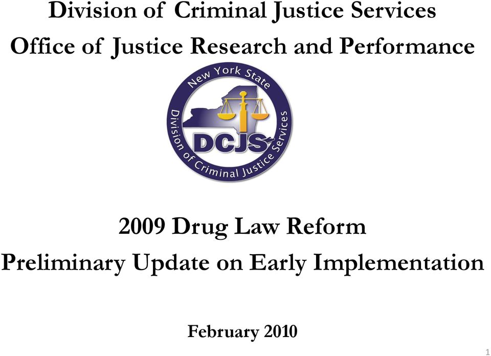 Performance 2009 Drug Law Reform
